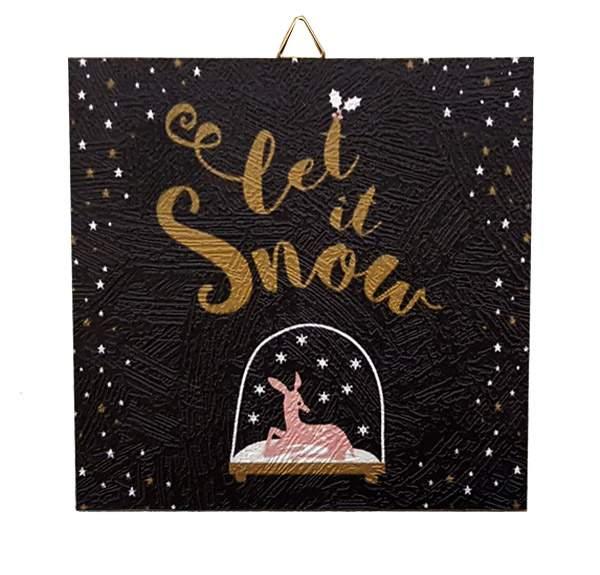 Χριστουγεννιάτικο Καδράκι Let it snow