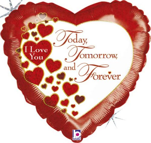 """Μπαλόνι αγάπης """"Today, Tomorrow & Forever"""" 46 εκ."""