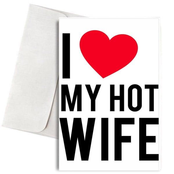 """Κάρτα Αγάπης """"I Love my Hot Wife"""""""